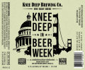Knee Deep in Beer Week (2013) - Imperial/Double IPA