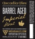 Arcadia Barrel Aged Imperial Stout