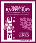 Epic Brainless on Raspberries