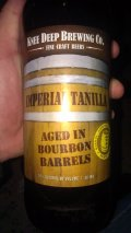 Knee Deep Imperial Tanilla aged in Bourbon barrels