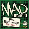 Mad Brewers Wee Highlander Scotch Ale
