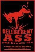 Portneuf Valley Belligerent Ass Nut Brown Ale