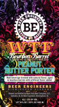 Beer Engineers WTF Bourbon Barrel Peanut Butter Porter - Imperial/Strong Porter