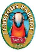 Mill Street Curious Parrot
