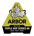 Arbor Triple Hop #08 Mosaic-Nugget-Simcoe