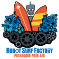 Spring House Robot Surf Factory Pineapple Pale Ale