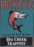Sockeye Big Creek Trappist