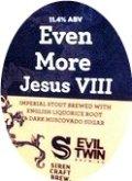 Siren / Evil Twin Even More Jesus VIII