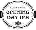 Kettle & Stone Opening Day IPA