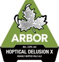 Arbor Hoptical Delusion X