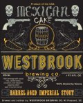 Westbrook Mexican Cake Imperial Stout - Bourbon Barrel (2013)