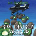 Short�s Kiwi Destroy Mission