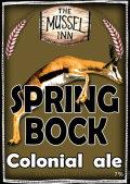 Mussel Inn Spring Bock Colonial Ale