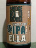 Bridge Road Single Hop IPA: Ella