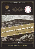 All In Brewing / Stigbergets Mr Browne Goes To Towne