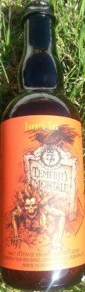 7venth Sun Temerity Mortale