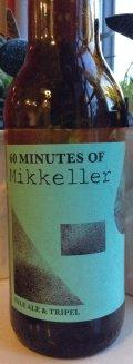 Mikkeller 60 Minutes of Mikkeller - American Pale Ale