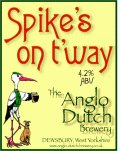 Anglo Dutch Spike�s On T�Way