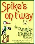 Anglo Dutch Spike�s On T�Way