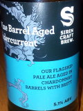 Siren Wine Barrel Aged Undercurrent