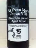 Siren / Evil Twin Bourbon Barrel Even More Jesus Coffee