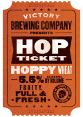 Victory 2014 Hop Ticket #2 Hoppy Wheat