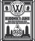 Wormtown Buddha�s Juice