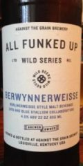 Against the Grain / Blue Stallion All Funked Up: Berwynnerweisse