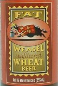 Fat Weasel Unfiltered Wheat Beer - Wheat Ale