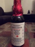 Lawson�s Finest Fayston Maple Imperial Stout - Rum Barrel Aged