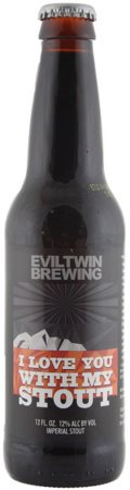 Evil Twin I Love You With My Stout  - Imperial Stout