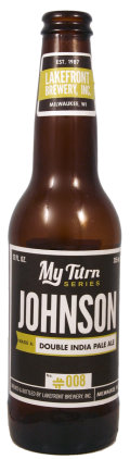 Lakefront My Turn #008 - Johnson - Double India Pale Ale