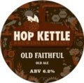Hop Kettle Old Faithful