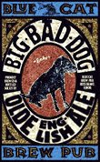 Blue Cat Big Bad Dog Olde English Ale