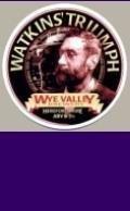 Wye Valley Watkins Triumph