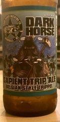 Dark Horse Sapient Trip Ale - Abbey Tripel