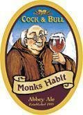 Cock and Bull Monks Habit