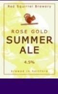 Red Squirrel Rose Gold Summer Ale