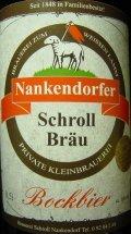 Schroll Nankendorfer Bockbier