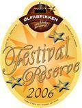 �lfabrikken Festival Reserve 2006 - Belgian Ale