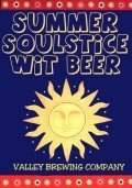 Valley Brew Summer Soulstice Wit Beer - Belgian White (Witbier)