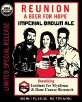 Reunion - A Beer For Hope 2007