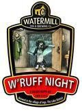 Watermill W�ruff Night (Cask)