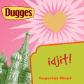 Dugges Idjit! (1st limited edition) - Imperial Stout