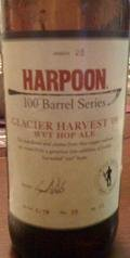 Harpoon 100 Barrel Series #20 - Glacier Harvest Wet Hop Beer