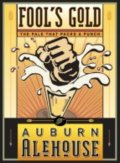 Auburn Alehouse Fools Gold  Ale