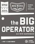Big Boss Big Operator Belgian Black Raspberry