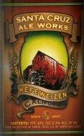 Santa Cruz Ale Works Hefeweizen