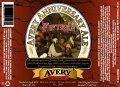 Avery Anniversary Fifteen - Belgian Ale