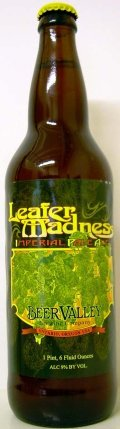 Beer Valley Leafer Madness Imperial Pale Ale - Imperial/Double IPA